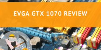EVGA GTX 1070 Review