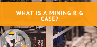 What is a Mining Rig Case?